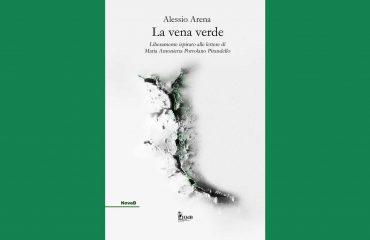 Copertina del libro di Alessio Arena - La vena verde